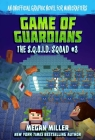 Game of the Guardians: An Unofficial Graphic Novel for Minecrafters (The S.Q.U.I.D. Squad #3) Cover Image