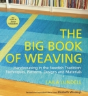 The Big Book of Weaving: Handweaving in the Swedish Tradition: Techniques, Patterns, Designs and Materials Cover Image