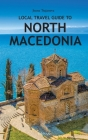 Local Travel Guide to North Macedonia Cover Image