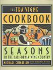 The Tra Vigne Cookbook Cover Image