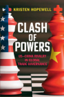 Clash of Powers: Us-China Rivalry in Global Trade Governance Cover Image