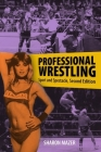 Professional Wrestling: Sport and Spectacle, Second Edition (Performance Studies) Cover Image