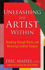 Unleashing the Artist Within: Breaking Through Blocks and Restoring Creative Purpose Cover Image