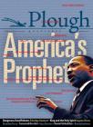 Plough Quarterly No. 16 - America's Prophet Cover Image