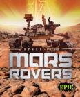 Mars Rovers (Space Tech) Cover Image