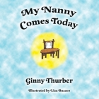 My Nanny Comes Today Cover Image