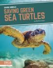 Saving Green Sea Turtles Cover Image