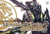 Monster Hunter Illustrations 2 Cover Image