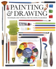 Painting & Drawing: Techniques and Tutorials for the Complete Beginner Cover Image