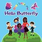 Dear Little Me; Hello Butterfly Cover Image