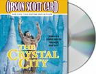 The Crystal City: The Tales of Alvin Maker, Volume VI Cover Image