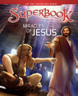 Miracles of Jesus (Superbook) Cover Image