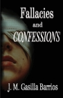 Fallacies and Confessions Cover Image