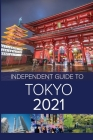 The Independent Guide to Tokyo 2021 Cover Image
