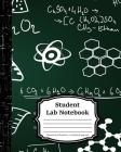 Student Lab Notebook: Chemistry Lab Notebook: (120 duplicate page sets): (Composition Books - Specialist Scientific)-[ 120 pages - 8 x 10 in Cover Image
