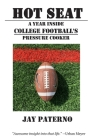 Hot Seat: A Year Inside College Football's Pressure Cooker Cover Image