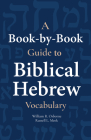 A Book-By-Book Guide to Bib Hebrew Vocab Cover Image