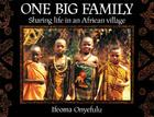 One Big Family: Sharing Life in an African Village Cover Image