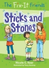 The Fix-It Friends: Sticks and Stones Cover Image