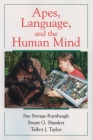 Apes, Language, and the Human Mind Cover Image