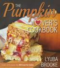 The Pumpkin Lover's Cookbook Cover Image