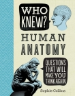 Who Knew? Human Anatomy Cover Image