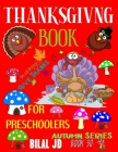 Thanksgiving Book for Preschoolers: Coloring Books: Activity Books: Thanksgiving Books-Paperback (Autumn #30) Cover Image