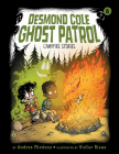 Campfire Stories: #8 (Desmond Cole Ghost Patrol) Cover Image