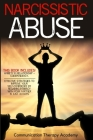 Narcissistic Abuse: This Book Includes: Anxiety in Relationship + Codependency. Effective Strategies to Improve your Self Confidence by Re Cover Image