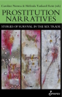 Prostitution Narratives: Stories of Survival in the Sex Trade Cover Image