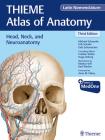 Head, Neck, and Neuroanatomy (Thieme Atlas of Anatomy), Latin Nomenclature Cover Image