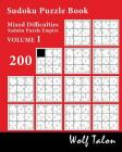 Sudoku Puzzle Book Mixed Difficulties - 200 Puzzles Cover Image