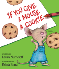 If You Give a Mouse a Cookie Cover Image