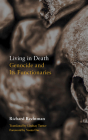 Living in Death: Genocide and Its Functionaries (Thinking from Elsewhere) Cover Image