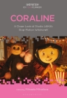 Coraline: A Closer Look at Studio Laika's Stop-Motion Witchcraft (Animation: Key Films/Filmmakers) Cover Image