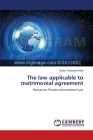 The law applicable to matrimonial agreement Cover Image
