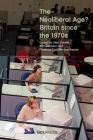 The Neoliberal Age?: Britain Since the 1970s Cover Image