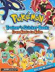 Pokemon Trainer's Sticker Book: From Kanto to Kalos Cover Image