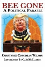 Bee Gone: A Political Parable Cover Image