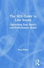 The SOS Guide to Live Sound: Optimising Your Band's Live-Performance Audio Cover Image