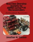 Embedded Systems: Real-Time Operating Systems for Arm Cortex M Microcontrollers Cover Image