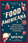 Food Americana: The Remarkable People and Incredible Stories Behind America's Favorite Dishes (Humor, Entertainment, and Pop Culture) Cover Image