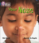 Your Nose (Collins Big Cat Phonics) Cover Image