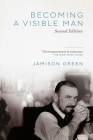Becoming a Visible Man: Second Edition Cover Image