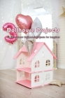 Dollhouse Projects: All facts about Dollhouse Projects for Beginners: Dollhouse Projects Cover Image