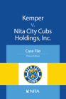 Kemper v. Nita City Cubs Holdings, Inc.: Case File Cover Image
