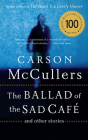 The Ballad of the Sad Cafe: and Other Stories Cover Image