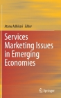 Services Marketing Issues in Emerging Economies Cover Image