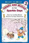 Henry and Mudge in the Sparkle Days Cover Image