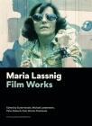 Maria Lassnig: Film Works (Filmmuseumsynemapublications) Cover Image